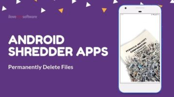 5 Free Android Shredder Apps to Permanently Delete Files from Phone
