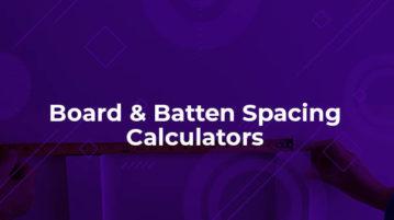 board and batten spacing calculators