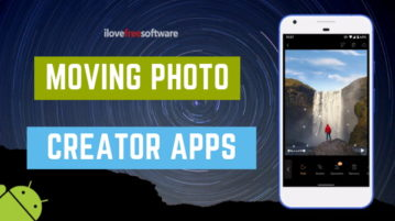 Create Moving Photos with These Free Android Apps