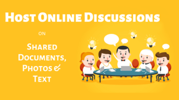 Host Online Discussions on Shared Documents, Photos, Text