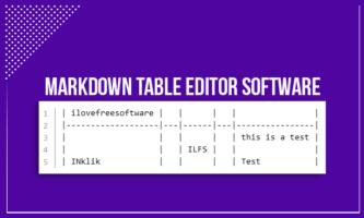 5 Free Markdown Table Editor Software for Windows