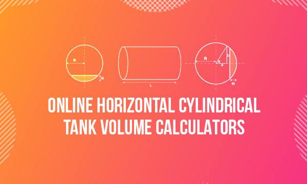 5 Online Horizontal Cylindrical Tank Volume Calculator Free Websites