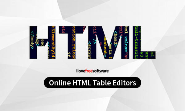 5 Online HTML Table Editor Free Websites