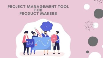 [PUBLISH TODAY] Free Online Project Management Tool for Product Makers