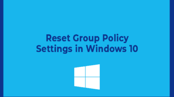 reset group policy settings in windows 10