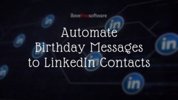 Automatically Send Messages to LinkedIn Contacts Who have Birthday
