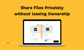 How to Share Files Privately without Losing Ownership?