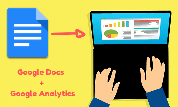 How to Add Google Analytics to Google Docs to Track Users Visit