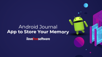 Android Journal App to Store Your Memory
