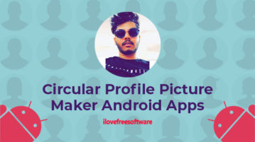 Circular Profile Picture Maker Android App