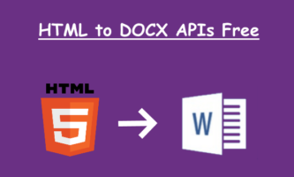 Convert HTML to Word with these HTML to DOCX APIs Free