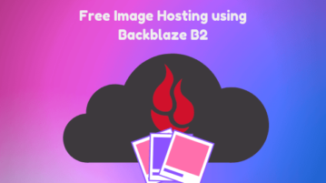 Image Hosting Free using Backblaze B2