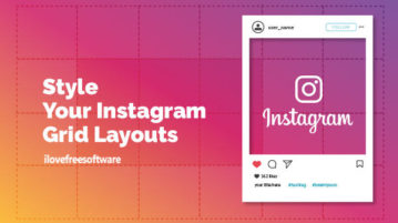 Style Your Instagram Grid Layouts