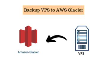 backup vps to glacier