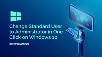 change standard user to administrator in one click on windows 10