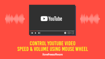 control youtube video speed and volume using mouse wheel