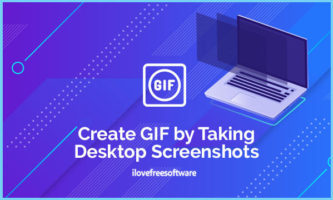 Create GIF by Taking Desktop Screenshots with Defined FPS