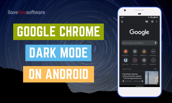 How to enable Google Chrome Dark Mode Permanently on Android?