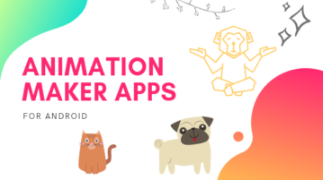 Free Animation Maker Apps for Android