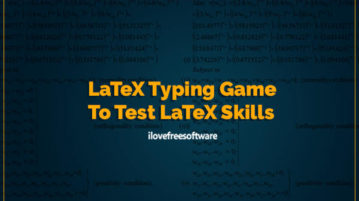 latex typing game to test latex skills