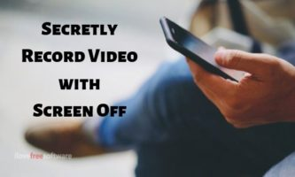 How to Secretly Record Video in Background with Screen Off on Android?