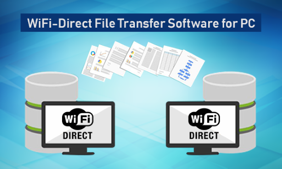wifi-direct file transfer software