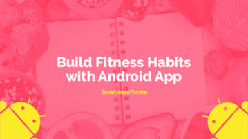 Build Fitness Habits with Android App