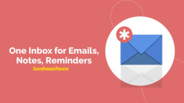 One Inbox for Emails, Notes, Reminders