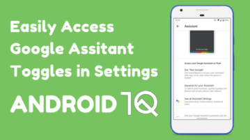 How to Access Google Assistant Toggles in Android 10?