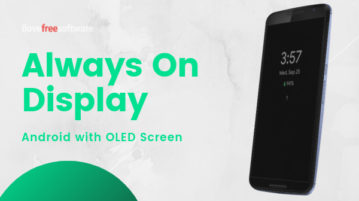How to Get Always On Display on Any Android with OLED Screen?