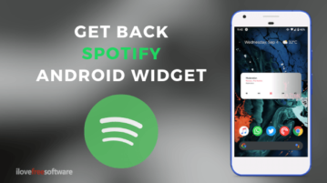 How to Get Back Spotify Music Widget on Android?