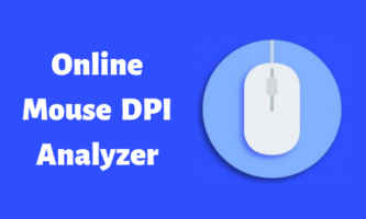 4 Online Mouse DPI Analyzers to Calculate Mouse Sensor Sensitivity