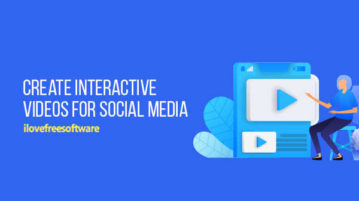 Create Interactive Videos for Social Media