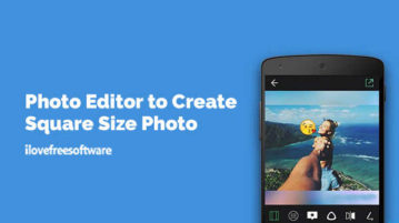Photo Editor to Create Square Size Photo