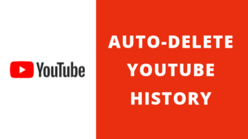 How to Automatically Delete YouTube History?