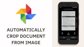 How to Automatically Crop Document from Image using Google Photos?