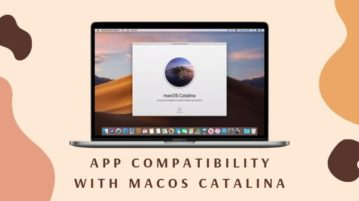 How to Check Apps Compatibility before Upgrading to macOS Catalina?