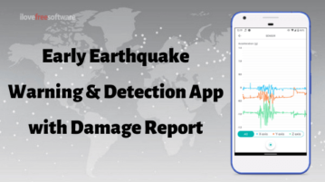 Earthquake Early Warning App with Earthquake Detection, Damage Report