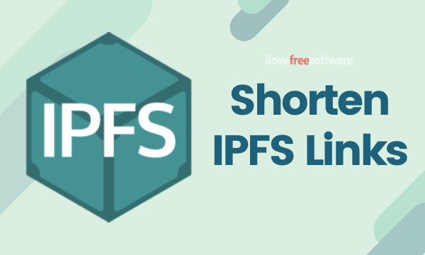 Free Link Shortening Service for IPFS Files