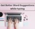 Get Better Word Suggestions While Typing with This Online Text Editor