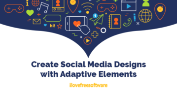 Create Social Media Designs with Adaptive Elements