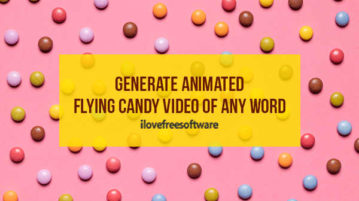 Generate Animated Flying Candy Video of Any Word