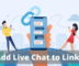 How to Add Live Chat to Any Link You Share?