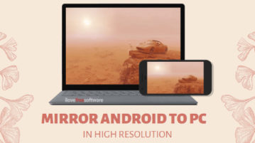 How to Mirror Android Screen to PC in High Resolution?