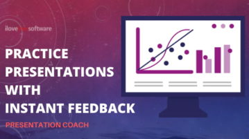 Practice Presentation with Instant Feedback using Presentation Coach