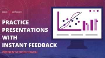 Practice Presentation with Instant Feedback using Presentation Coach