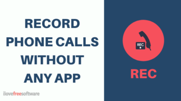 How to Record Phone Calls without Any App?