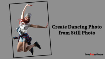 Create Dancing Photo from Still Photo