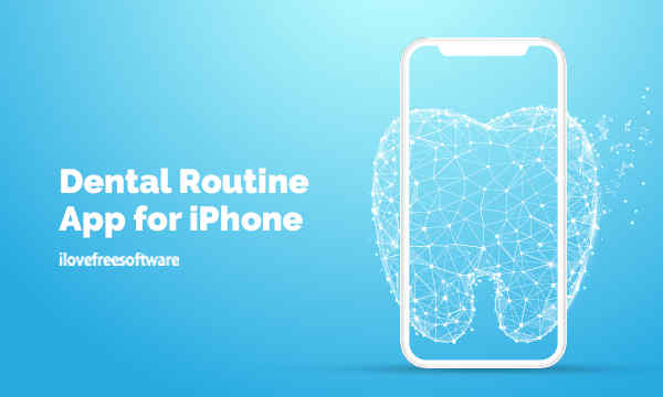 Free Dental Routine App with Instructions, Progress Tracking, Reminders