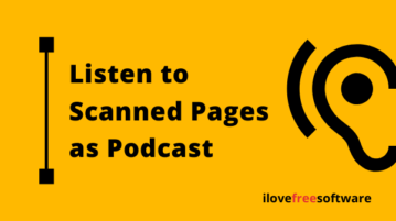 Listen to Scanned Pages as Podcast